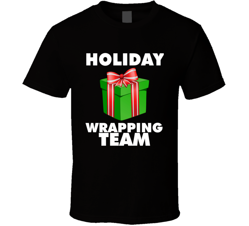 Holiday Wrapping Team Cool Gift Wrapper Christmas T Shirt