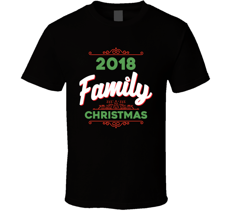 2018 Family Christmas Tee Cool Group Family Holiday T Shirt