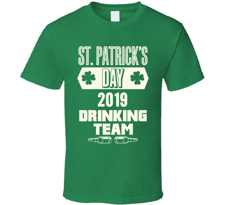 St. Patrick's Day 2019 Drinking Team Funny Pub Crawl Group T Shirt