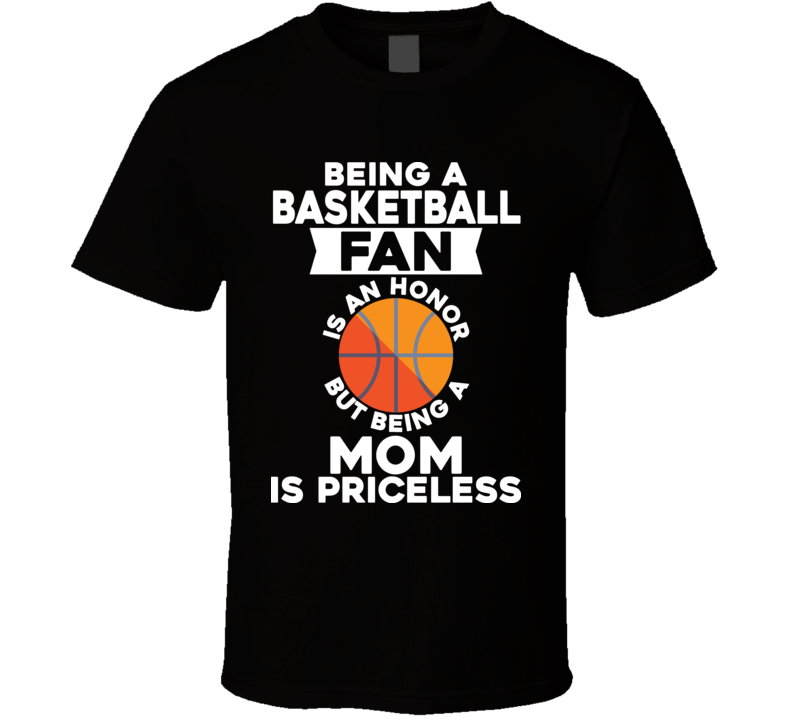 Basketball Fan Mom Tee Cool Mother's Day Gift Idea T Shirt