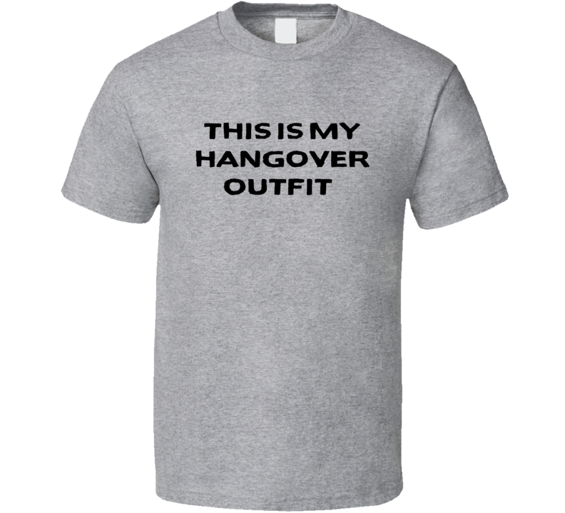 This Is My Hangover Outfit Tee Funny Drinking Party Basic T Shirt