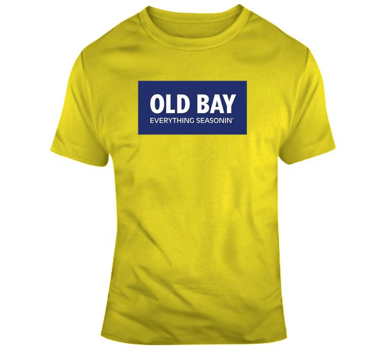 Old Bay Everything Seasoning Tee Funny T Shirt