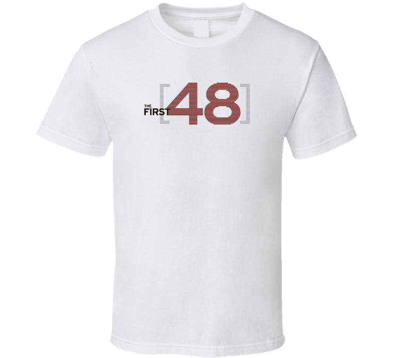 The First 48 Tee Cool Cops Tv Show T Shirt