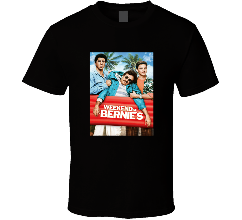 Weekend At Bernie's Tee Classic Comedy Movie T Shirt