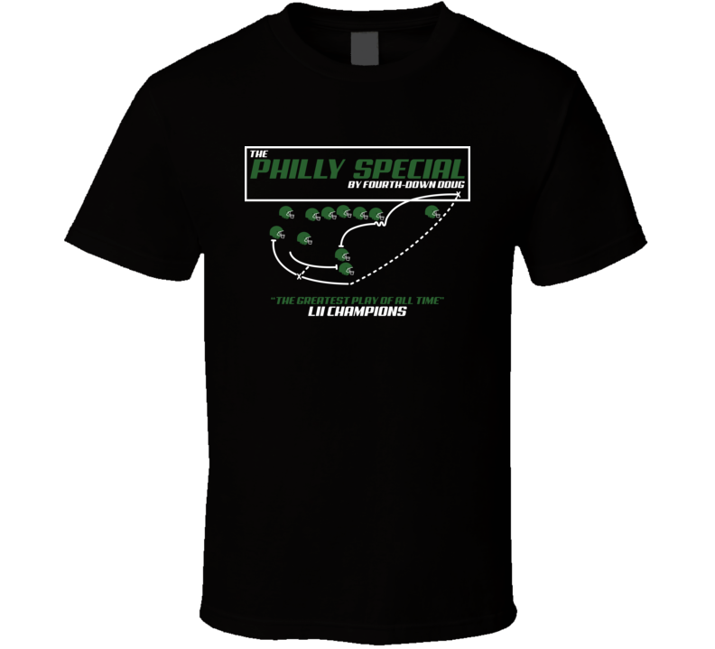 The Philly Special Fourth Down Dough Philadelphia Football T Shirt