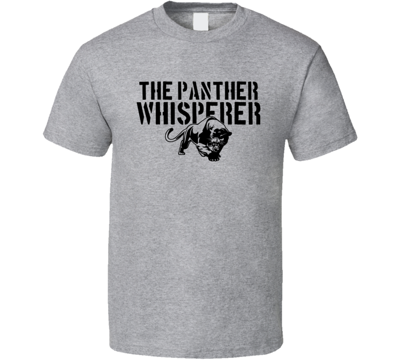 The Panther Whisperer Animal Mammal T Shirt