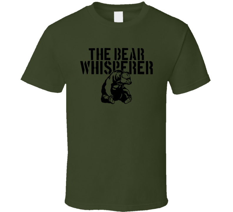 The Bear Whisperer Animal Mammal T Shirt