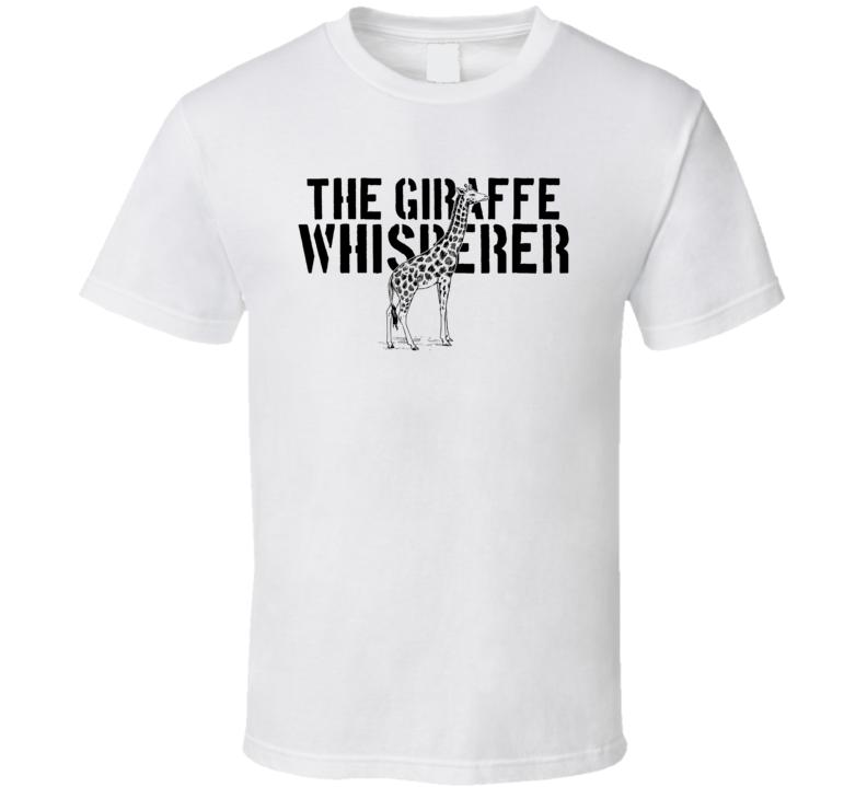 The Giraffe Whisperer Africa Animal Mammal T Shirt
