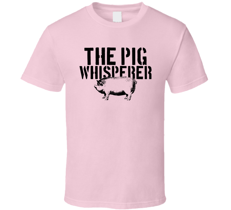 The Pig Whisperer Animal Mammal T Shirt