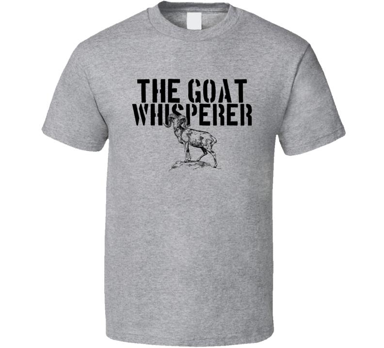 The Goat Whisperer Animal Mammal T Shirt