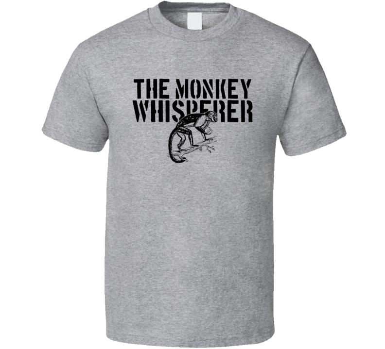 The Monkey Whisperer Animal Primate Mammal T Shirt
