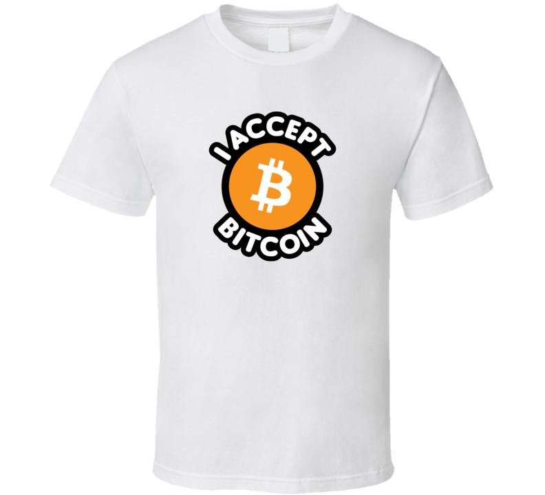 I Accept Bitcoin Cryptocurrency Blockchain Investment T Shirt