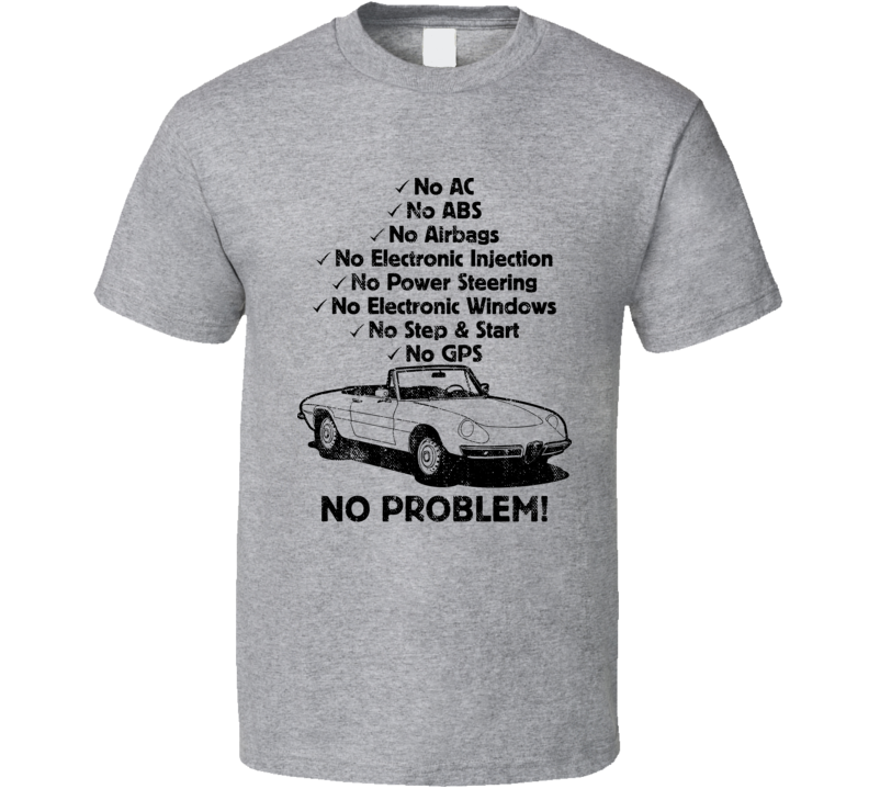 1969 Alfa Romeo Spider No Problem Vintage Car T Shirt