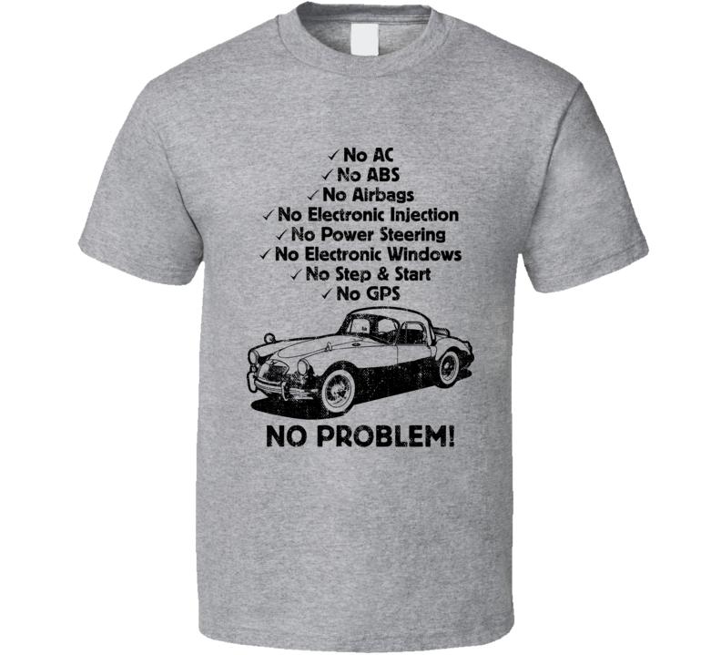 1959 Mg Mga No Problem Vintage Car T Shirt