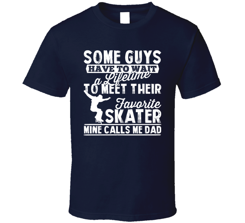 Favorite Skater Skateboarding Star Sport Called Me Dad Father's Day Daddy T Shirt