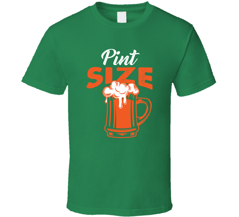 Pint Size Father Son Daughter Beer Lager T Shirt
