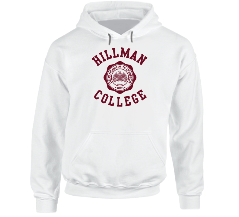 Hillman College Fictional College The Cosby Show Tv Show Fan Hoodie