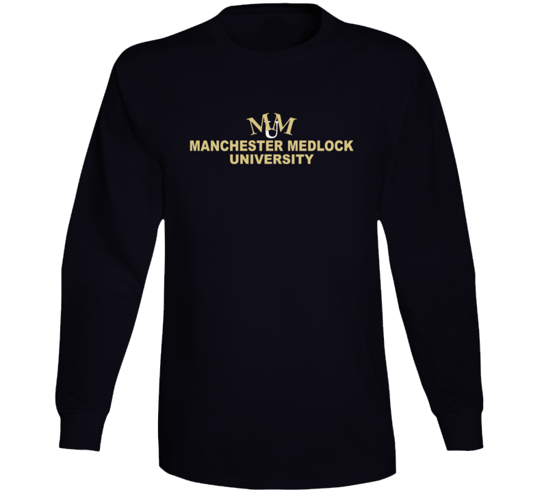 Manchester Medlock University Fictional College Fresh Meat Tv Show Fan Long Sleeve