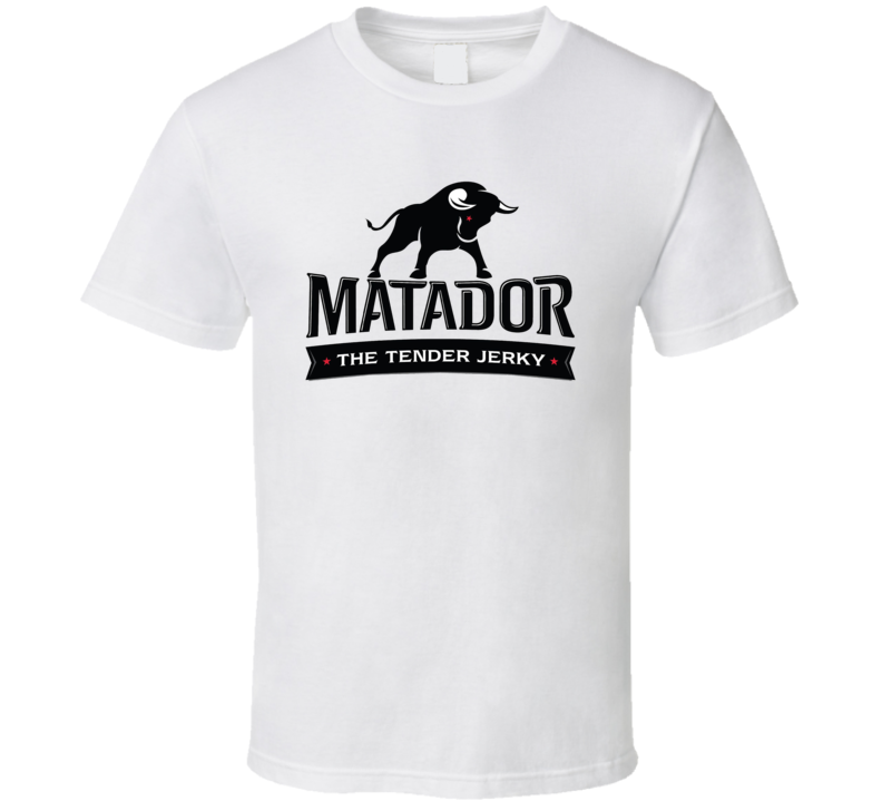 Matador Tender Beef Jerky Food T Shirt