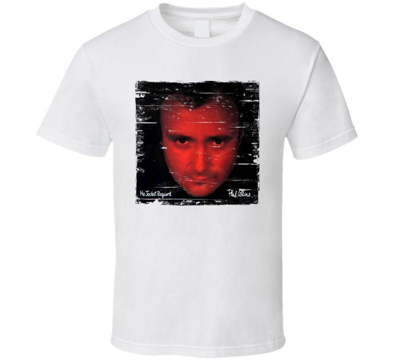 Phil Collins No Jacket Required Album Cover Distressed Image T Shirt