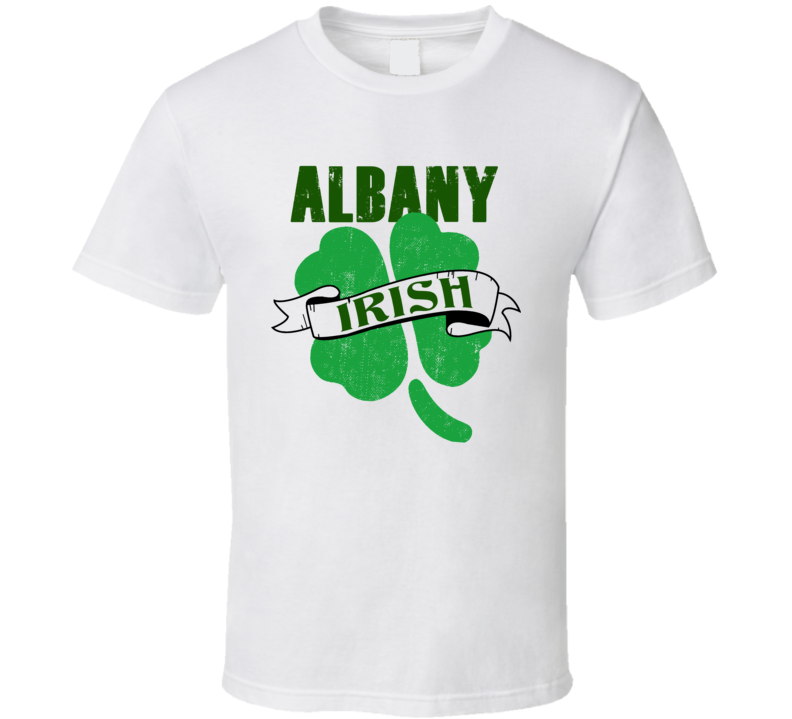 Albany Irish Custom City St Patricks Day Ireland Party Pub Drinking T Shirt