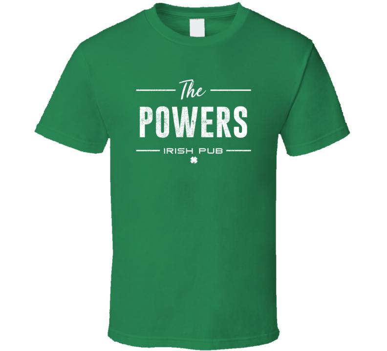 Powers Irish Pub St Patrick's Day Custom Last Name Beer Party T Shirt