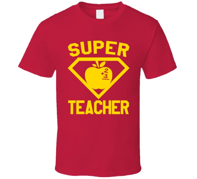 Super Teacher Job Occupation Logo Superhero Co-worker Gift T Shirt