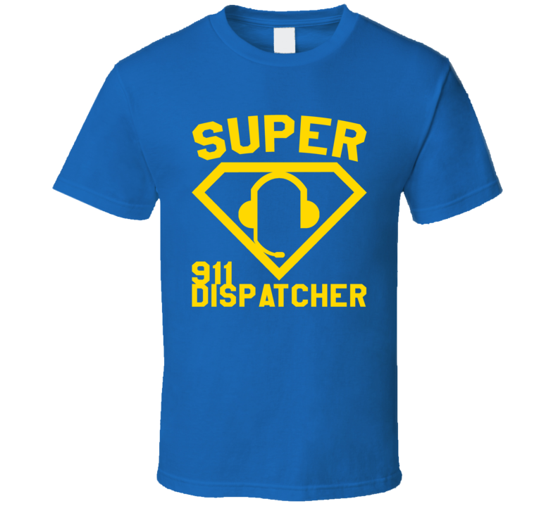 Super 911 Dispatcher Job Occupation Logo Superhero Co-worker Gift T Shirt
