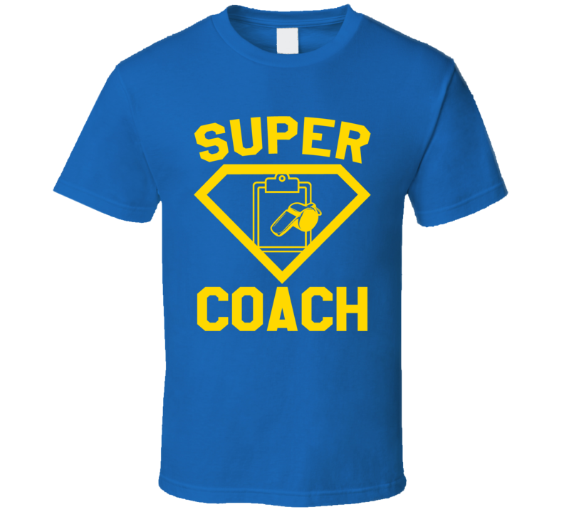 Super Coach Sports Team Job Occupation Logo Superhero Co-worker Gift T Shirt