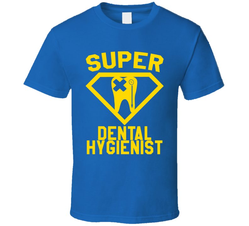 Super Dental Hygienist Job Occupation Logo Superhero Co-worker Gift T Shirt