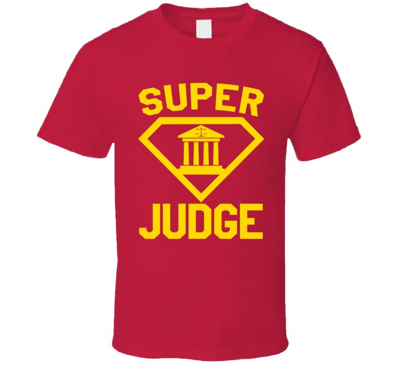 Super Judge Job Occupation Logo Superhero Co-worker Gift T Shirt