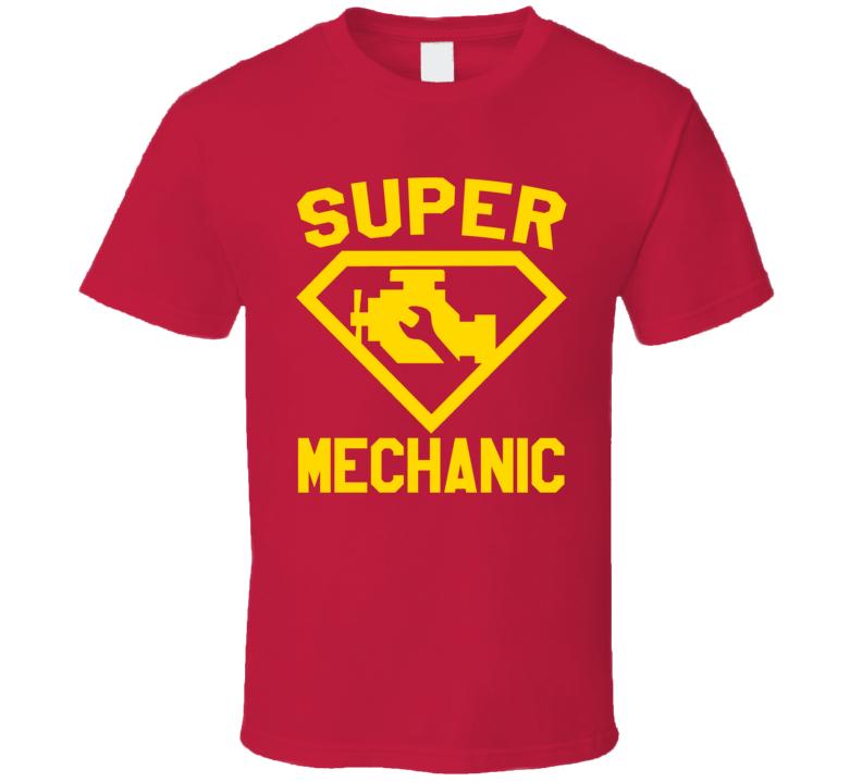 Super Mechanic Job Occupation Logo Superhero Co-worker Gift T Shirt