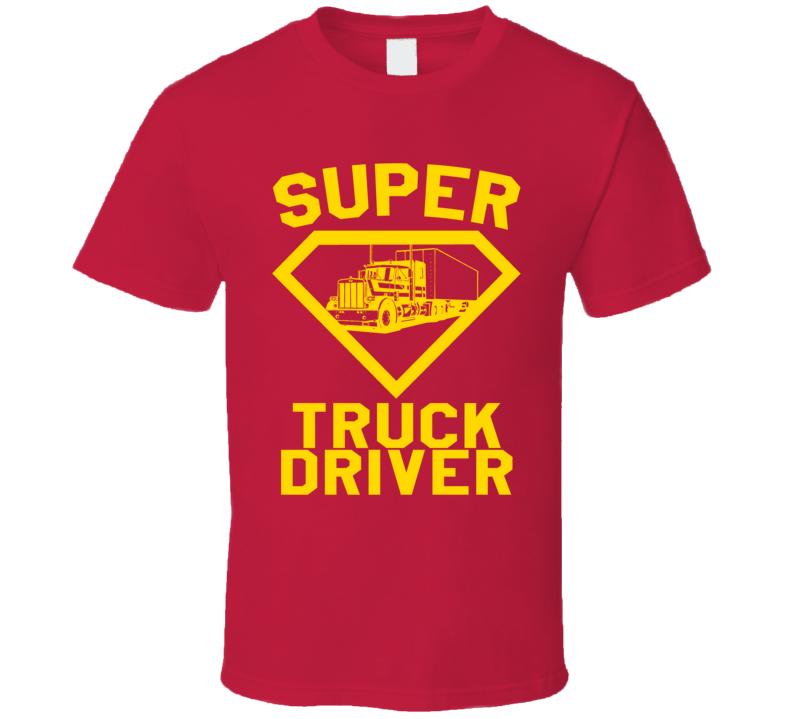 Super Truck Driver Job Occupation Logo Superhero Co-worker Gift T Shirt