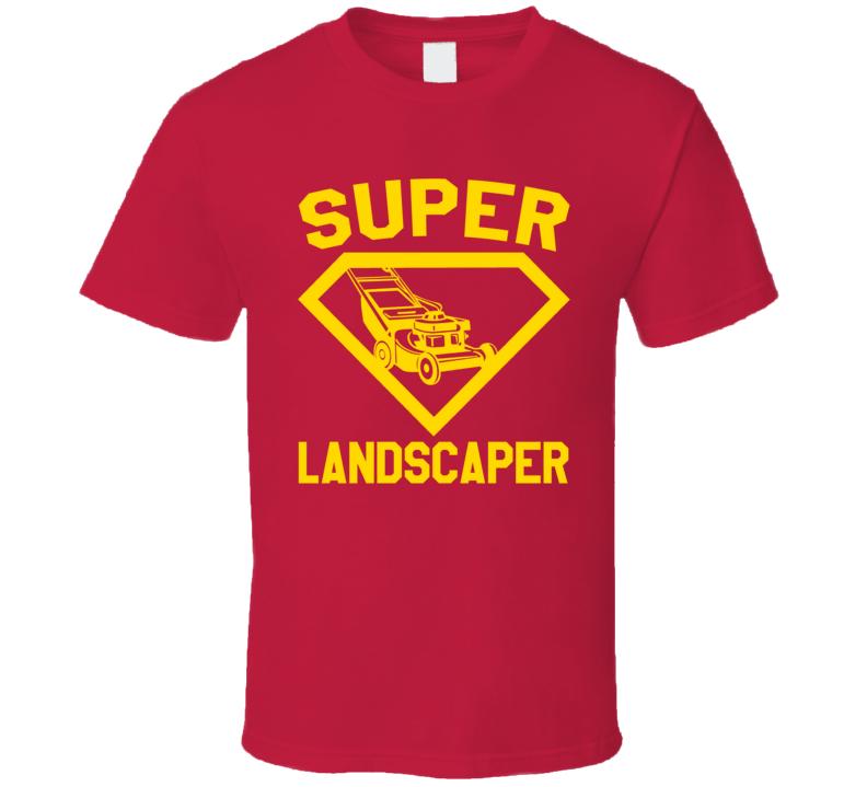 Super Landscaper Job Occupation Logo Superhero Co-worker Gift T Shirt