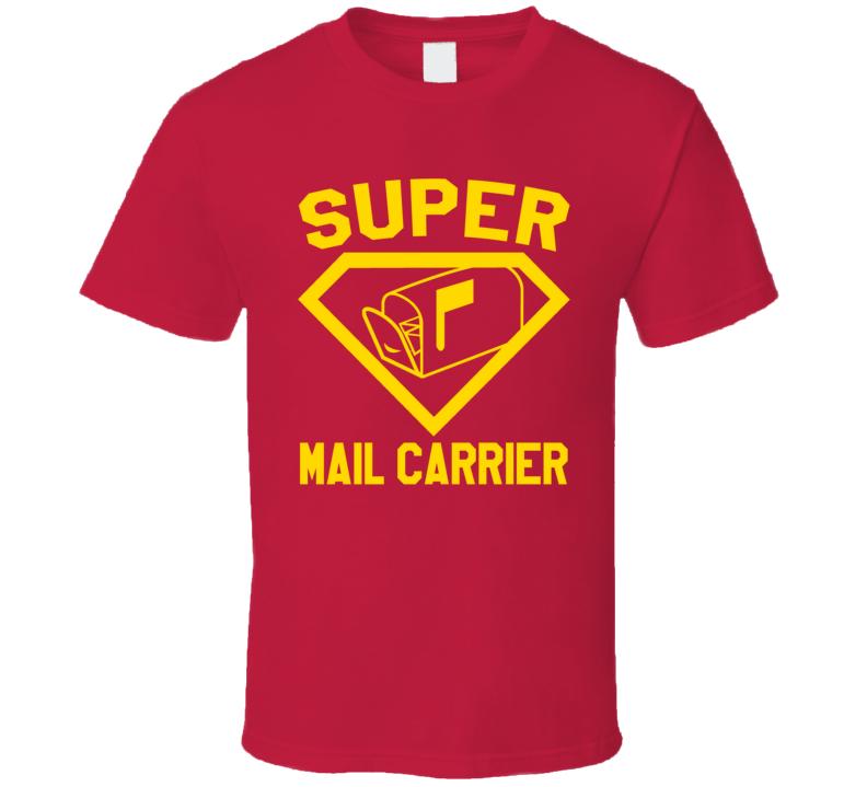 Super Mail Carrier Job Occupation Logo Superhero Co-worker Gift T Shirt