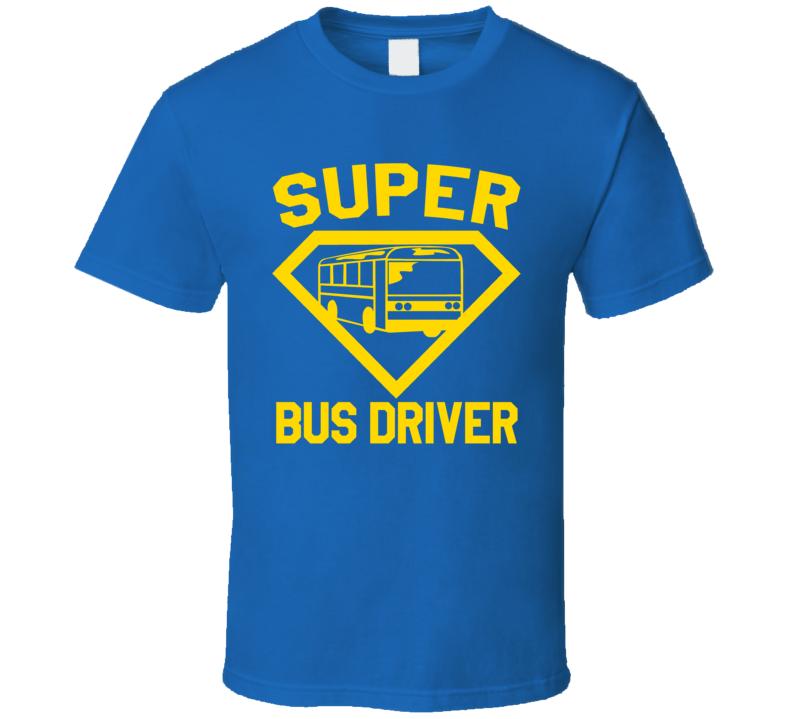 Super Bus Driver Job Occupation Logo Superhero Co-worker Gift T Shirt