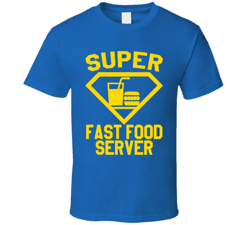 Super Fast Food Server Restaurant Kitchen Job Occupation Logo Superhero Co-worker Gift T Shirt