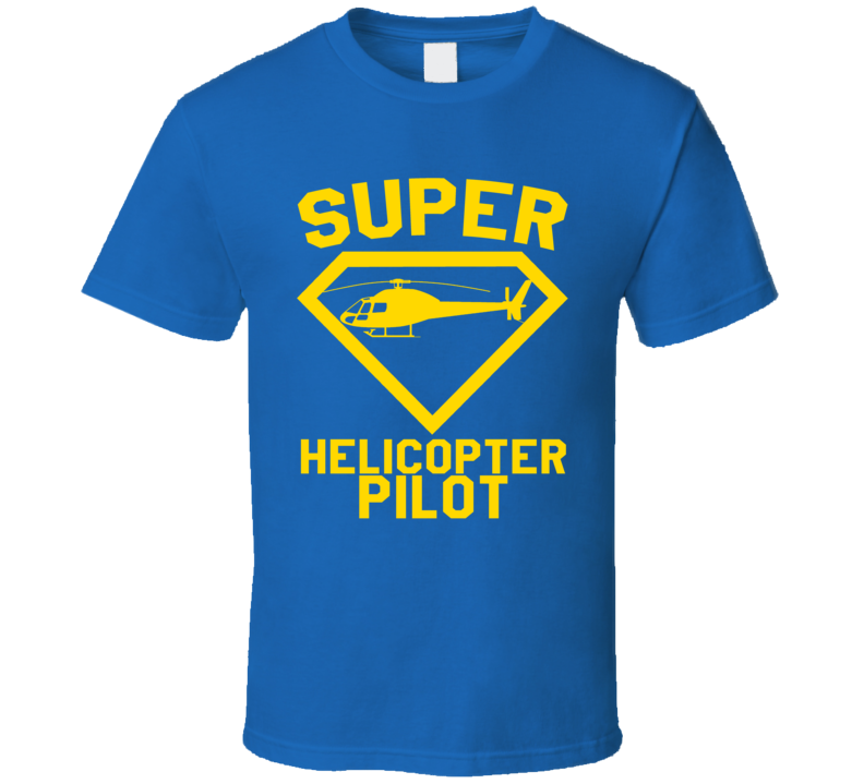 Super Helicopter Job Occupation Logo Superhero Co-worker Gift T Shirt