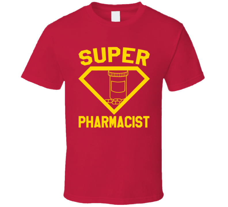 Super Pharmacist Job Occupation Logo Superhero Co-worker Gift T Shirt