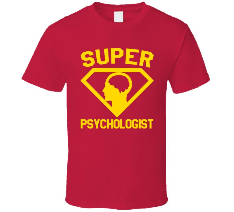 Super Psychologist Job Occupation Logo Superhero Co-worker Gift T Shirt