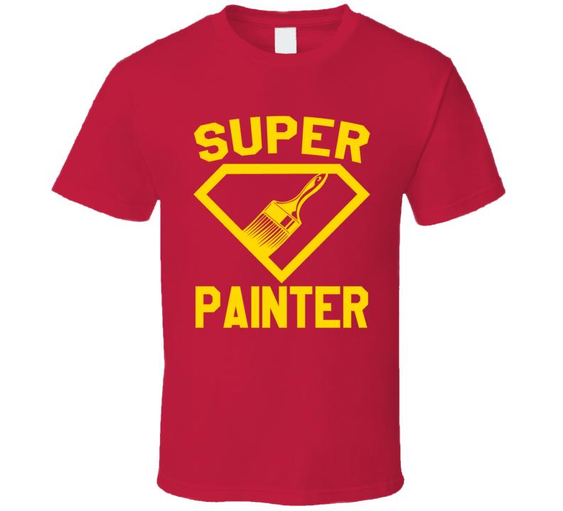 Super Painter Job Occupation Logo Superhero Co-worker Gift T Shirt
