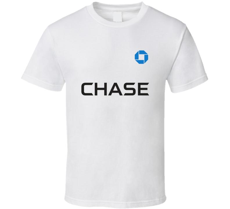 Chase Bank Fan T Shirt