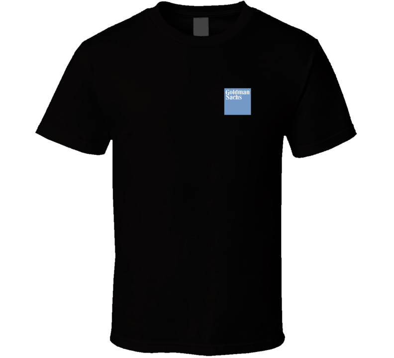 Goldman Sachs Fan T Shirt