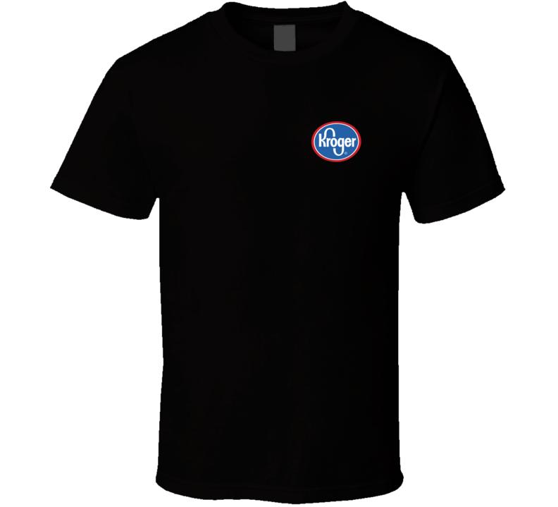 Kroger Fan T Shirt