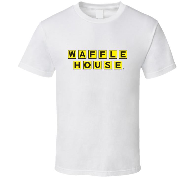 Waffle House Fan T Shirt
