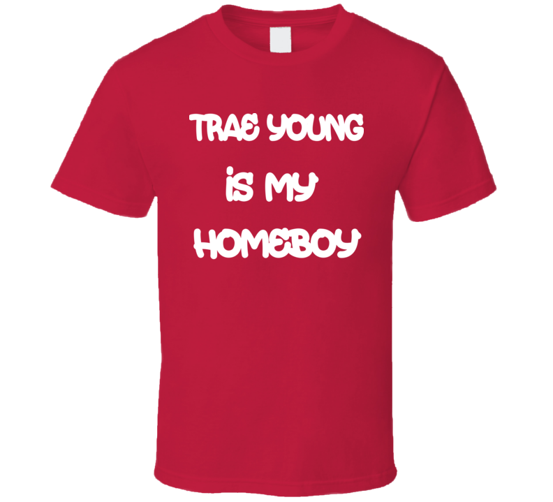 Trae Young Is My Homeboy Oklahoma Sooners Basketball Fan T Sports Team T Shirt