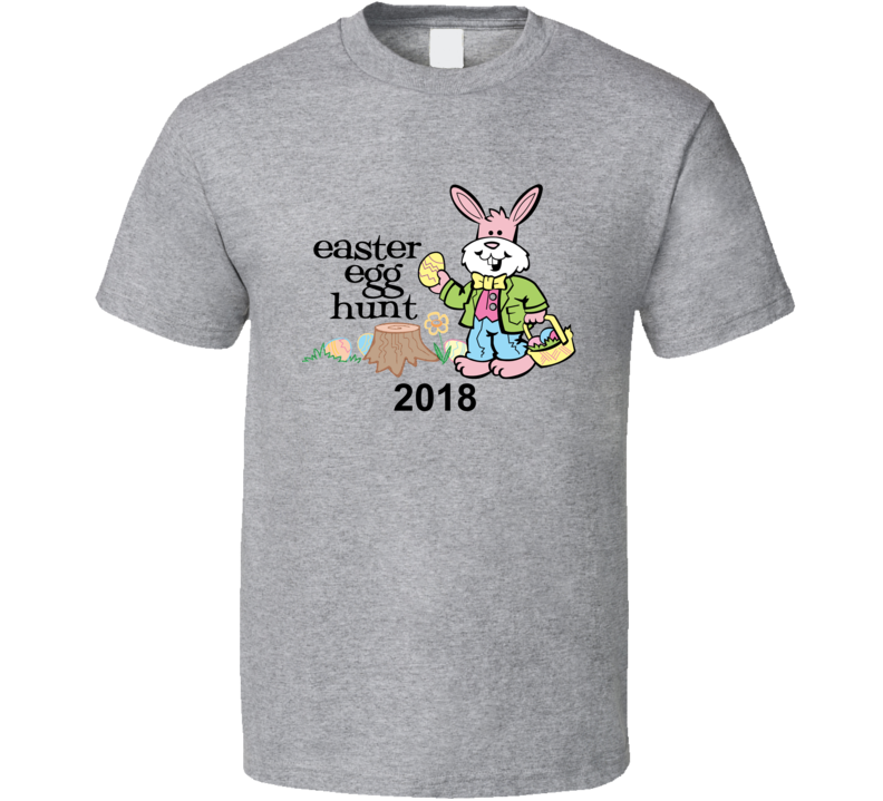Easter Egg Hunt Candy Eggs Bunny Basket Family Event Annual 2018 T Shirt