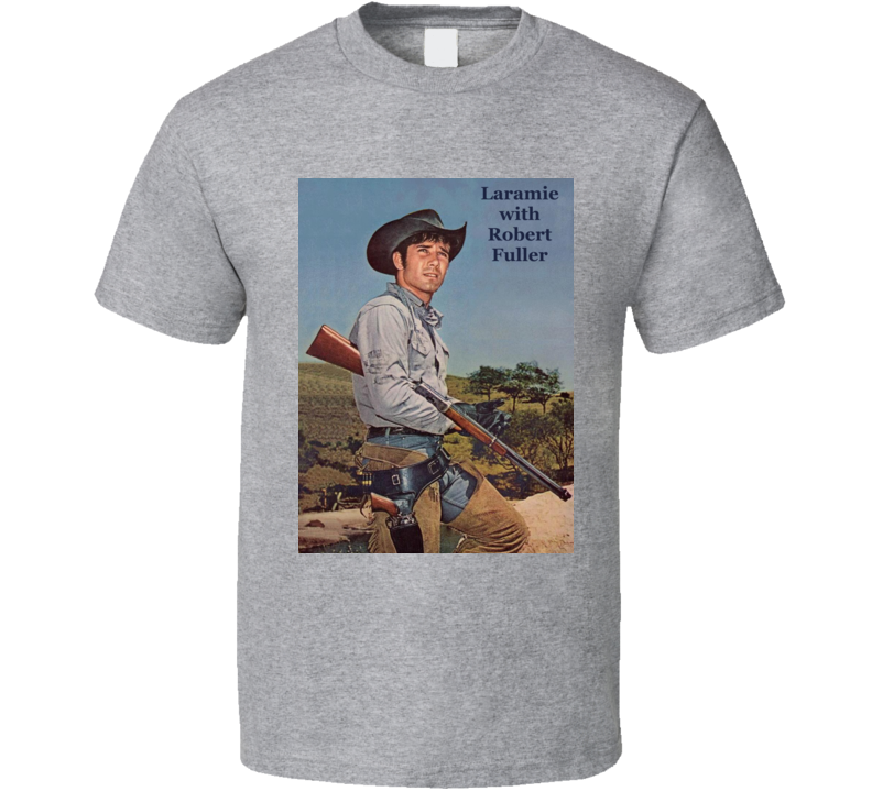 Laramie Tv Show With Robert Fuller T Shirt
