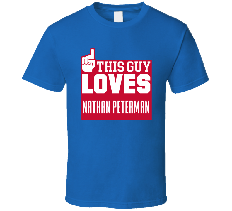 This Guy Loves Nathan Peterman Buffalo Football Team Fan T Shirt