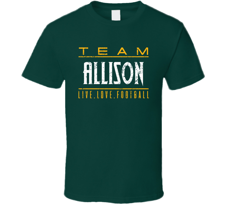 Live Love Football Geronimo Allison Green Bay Football Team Fan T Shirt